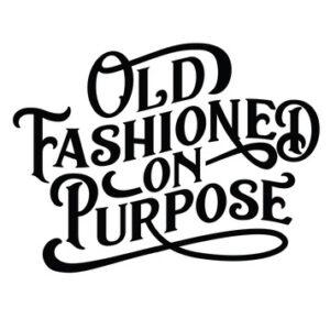 Old Fashioned On Purpose logo